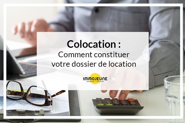 Colocation Comment Constituer Votre Dossier De Location C Faq